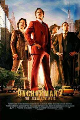 Anchorman 2 The Legend Continues (2013) แองเคอร์แมน ขำข้นคนข่าว