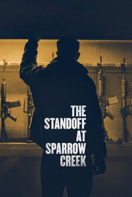 The Standoff at Sparrow Creek (2018) เผชิญหน้า ล่าอำมหิต