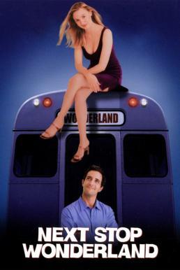 Next Stop Wonderland (1998) บทพิสูจน์ชะตาลิขิต