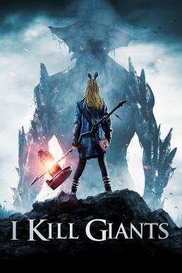 I Kill Giants (2017) สาวน้อย ผู้ล้มยักษ์