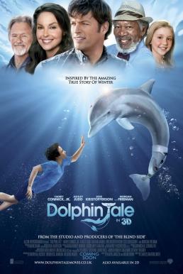 Dolphin Tale 1 (2011) มหัศจรรย์โลมาหัวใจนักสู้
