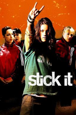 Stick It (2006) ฮิป เฮี้ยว ห้าว สาวยิมพันธุ์ซ่าส์