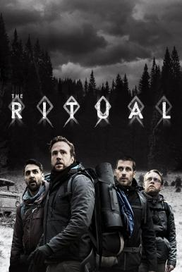 The Ritual (2017) สัมผัสอาฆาต วิญญาณสยอง