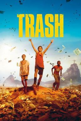 Trash (2014) แทรช พลิกชะตาคว้าฝัน