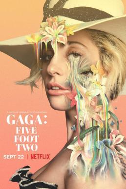 Gaga Five Foot Two (2017) กาก้า ห้าฟุตสองนิ้ว