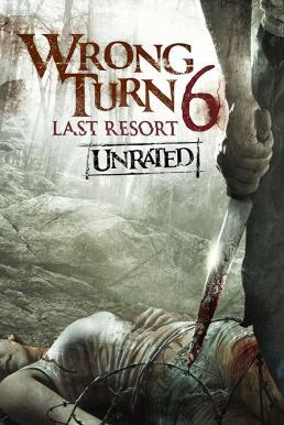 Wrong Turn 6 Last Resort (2014) หวีดเขมือบคน 6 รีสอร์ทอำมหิต