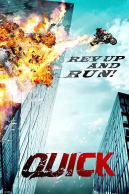 Quick (Kwik) (2011) หยุดเวลาซิ่งระเบิดเมือง