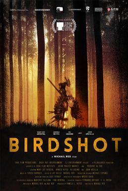 Birdshot  (2016) เบิร์ดช็อต