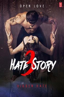 Hate Story 3 (2015) เกลียดเข้าไส้ 3