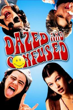 Dazed and Confused (1993) ปาร์ตี้เกรียนๆ ของวันเกรียนๆ