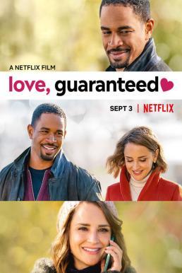 Love Guaranteed (2020) รัก…รับประกัน
