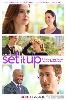 Set It Up (2018) แผนแก้เผ็ดเผด็จเจ้านาย