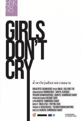 BNK48 Girls Don't Cry (2018) บีเอ็นเคโฟร์ตีเอต เกิร์ลดอนต์คราย