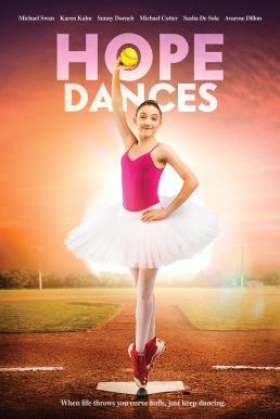 Hope Dances (2017) โฮปแดนซ์