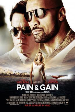 Pain & Gain (2013) ไม่เจ็บ ไม่รวย