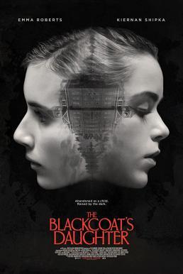 February (The Blackcoat's Daughter) (2015) เดือนสอง ต้องตาย