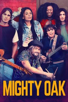 Mighty Oak(2020)