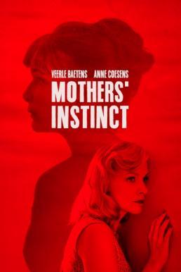 Mothers' Instinct (2018) สัญชาตญาณของมารดา