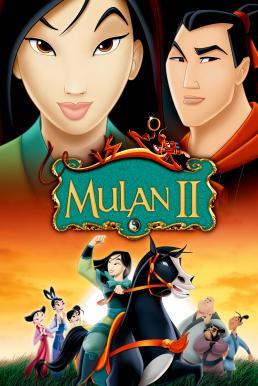 Mulan II (2004) มู่หลาน 2 ตอนเจ้าหญิงสามพระองค์