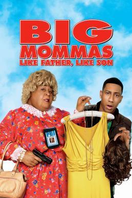 Big Mommas 3 Like Father Like Son (2011) บิ๊กมาม่าส์ พ่อลูกครอบครัวต่อมหลุด