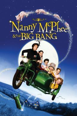 Nanny McPhee & The Big Bang (2010) แนนนี่ แมคฟี่ พี่เลี้ยงมะลึกกึ๊กกึ๋ย 2