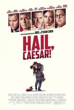 Hail Caesar! (2016) กองถ่ายป่วน ฮากวนยกกอง
