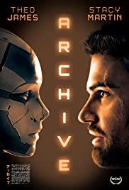 Archive (2020) หุ่นยนต์ซ่อนเธอ