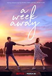 A Week Away (2021) อีก 7 วันฉันจะรักเธอ