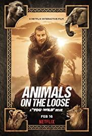 Animals on the Loose A You vs Wild Movie (2021) ผจญภัยสุดขั้วกับแบร์ กริลส์ เดอะ มูฟวี่