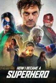 How I Became a Super Hero (2020) ปริศนาพลังฮีโร่