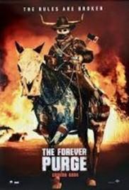The Forever Purge (2021) คืนอำมหิต อำมหิตไม่หยุดฆ่า
