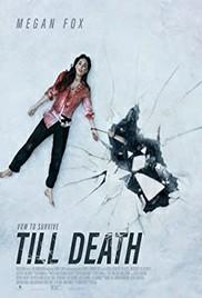 Till Death (2021) จนกว่าจะตาย