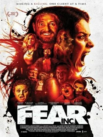 Fear Inc (2016) บริษัทกำจัดคนกลัว